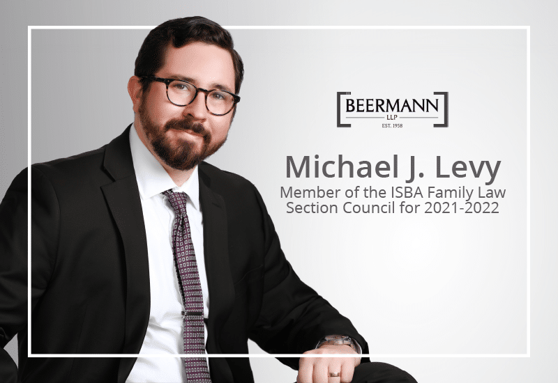 Michael J. Levy Re-Appointed to the ISBA Family Law Section Council